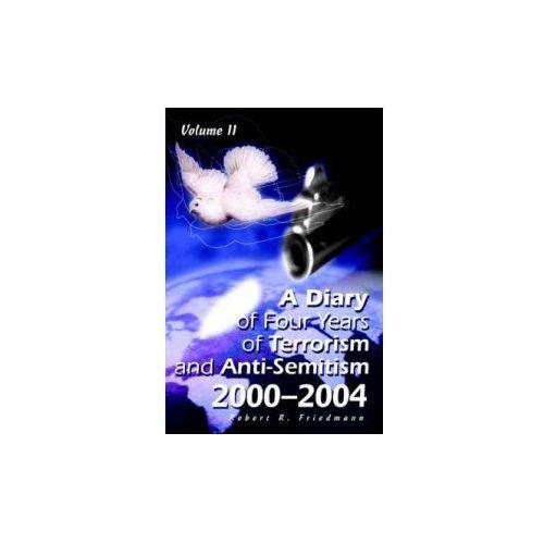 Diary of Four Years of Terrorism and Anti-Semitism (9780595345533)