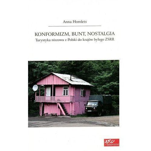 Konformizm bunt nostalgia (2013)