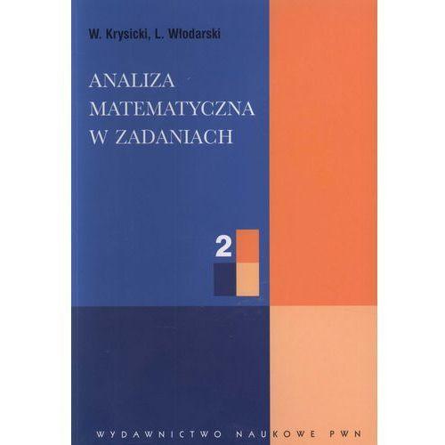 Analiza matematyczna w zadaniach. Część 2 (2011)