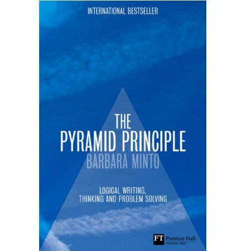 PYRAMID PRINCIPLE, Barbara Minto