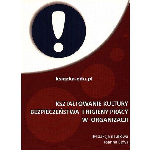 Kształtowanie kultury bezpieczeństwa i higieny pracy w organizacji, Politechnika Białostocka
