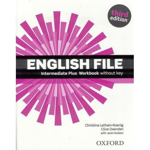 English File Intermediate Plus. Ćwiczenia bez Klucza + CD (2014)