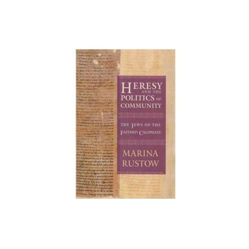 Heresy and the Politics of Community (9780801456503)