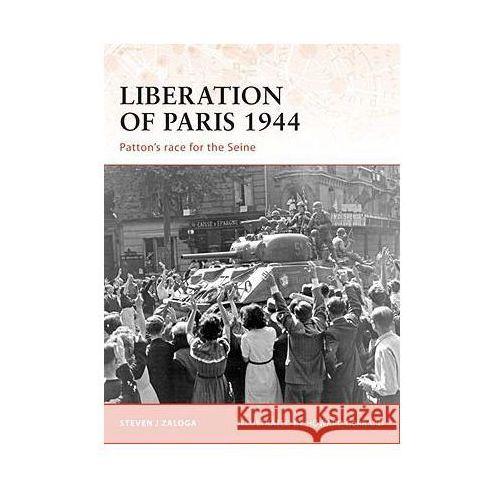 Liberation of Paris 1944 Patton's Race for Seine (C.#194), oprawa miękka
