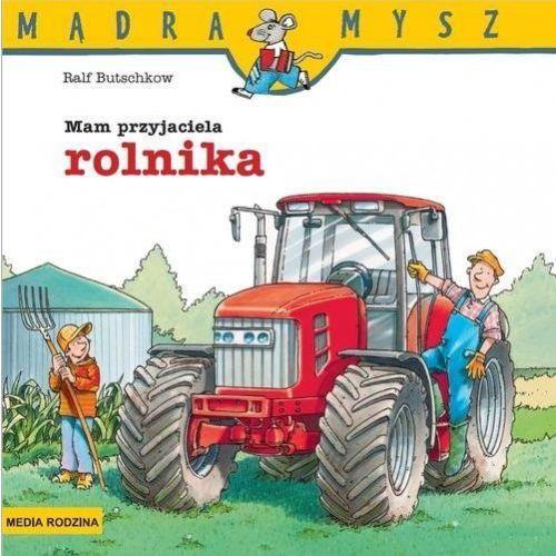 Mam przyjaciela rolnika [Butschkow Ralf] (9788380084339)