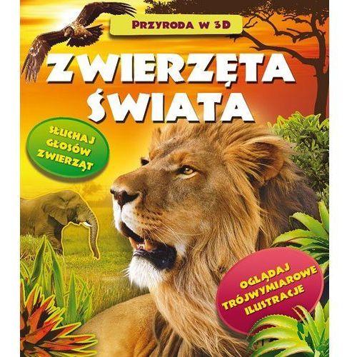 Zwierzęta Świata. Przyroda w 3D - Grażyna Winiarska (2013)