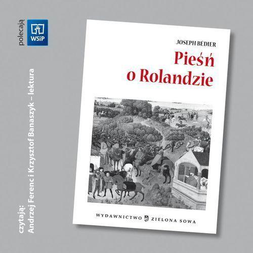 Pieśń o Rolandzie. Lektura z opracowaniem i audiobookiem, oprawa miękka