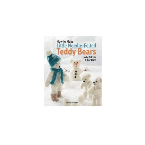 How to Make Little Needle-Felted Teddy Bears