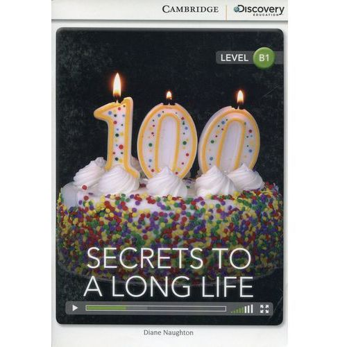 Secrets to a Long Life Intermediate Book with Online Access - Diane Naughton, Cambridge University Press