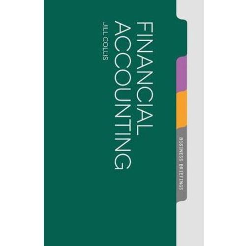 Financial Accounting, Collis, Jill