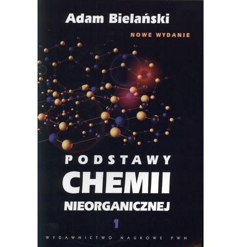 Podstawy chemii nieorganicznej t.1 (9788301162818)