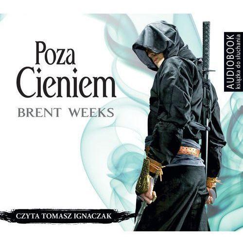 Poza cieniem CD - Brent Weeks, Biblioteka Akustyczna