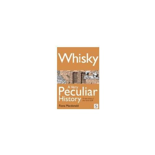 EBOOK Whisky, A Very Peculiar History