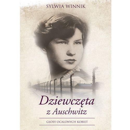 Dziewczęta z Auschwitz - Sylwia Winnik (MOBI) (9788328708365)