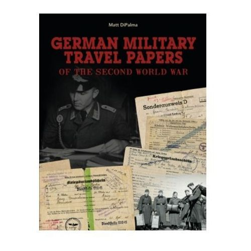 German Military Travel Papers of the Second World War (9780764350863)