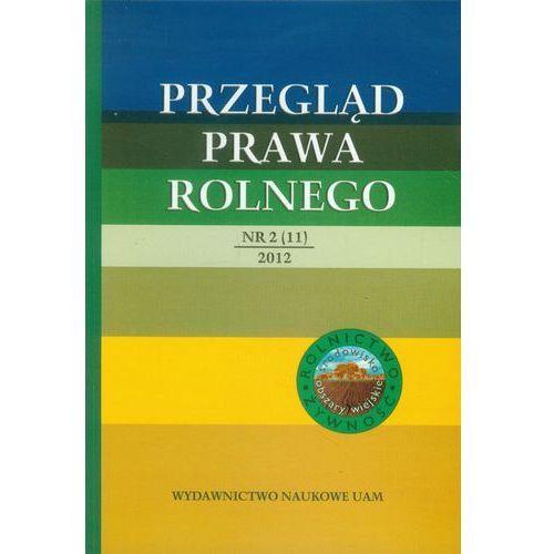 Przegląd Prawa Rolnego 2/11/2012, oprawa miękka