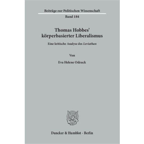Thomas Hobbes' körperbasierter Liberalismus (9783428147489)
