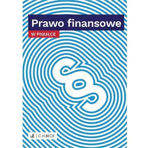 Prawo Finansowe W Pigułce - Praca zbiorowa (2020)