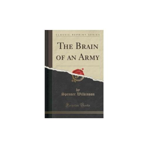 The Brain of an Army (Classic Reprint) (9781332555406)