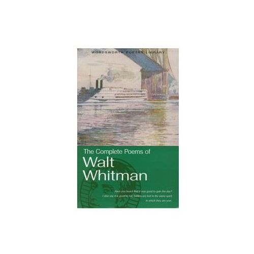 The Complete Poems of Walt Whitman (9781853264337)