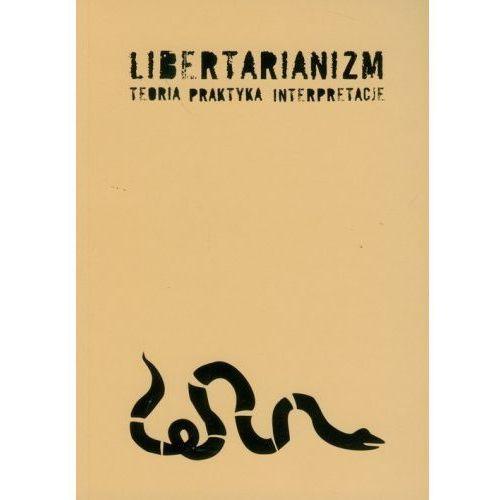Libertarianizm Teoria Praktyka Interpretacje, UMCS