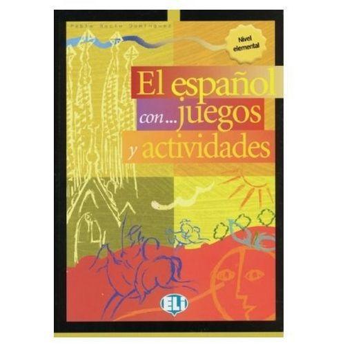 El espanol con juegos y actividades. Vol.1
