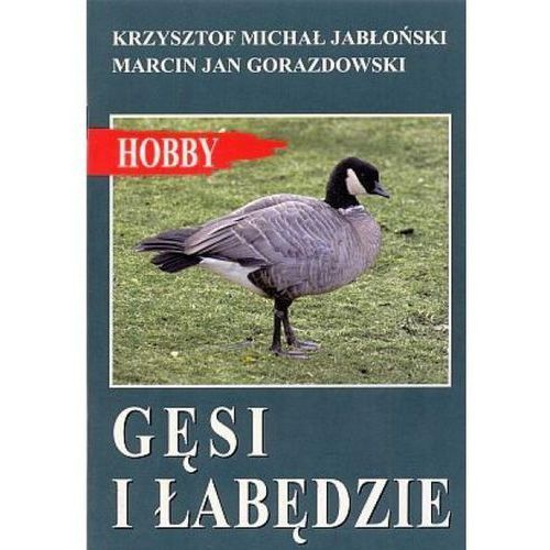 """Książka """"Gęsi i łabędzie"""" wyd. Egros (9788388185458)"""
