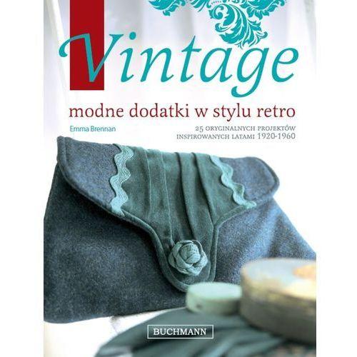 Vintage. Modne dodatki w stylu retro (192 str.)