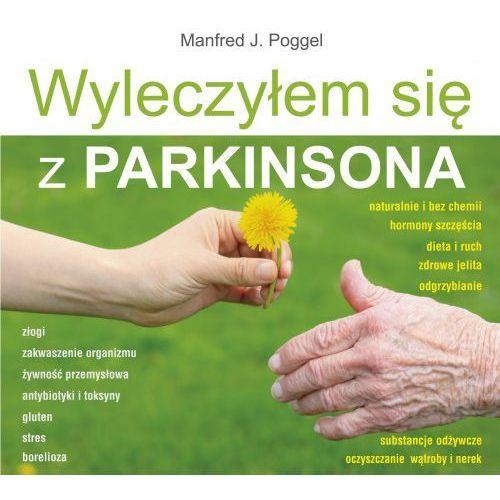 Wyleczyłem się z Parkinsona (420 str.)