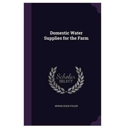 Domestic Water Supplies for the Farm