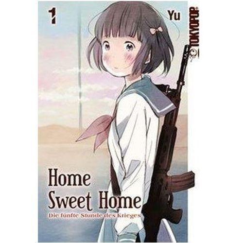 Home Sweet Home - Die fünfte Stunde des Krieges. Bd.1 (9783842021556)