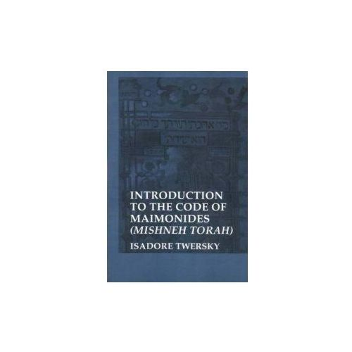 Introduction to the Code of Maimonides (9780300028461)
