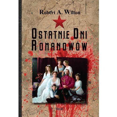 Ostatnie Dni Romanowów, Robert A Wilton