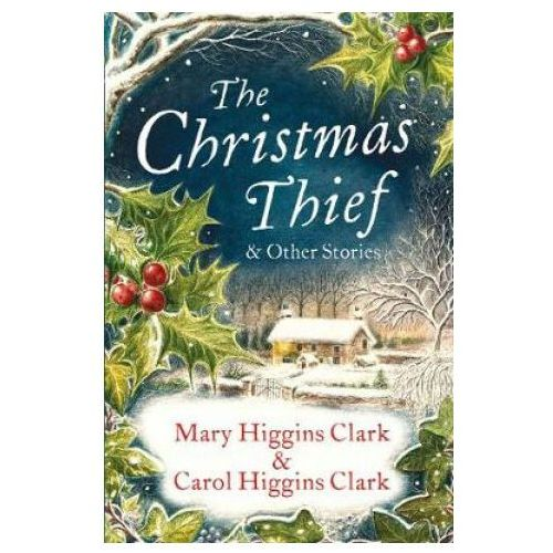 Christmas Thief & other stories