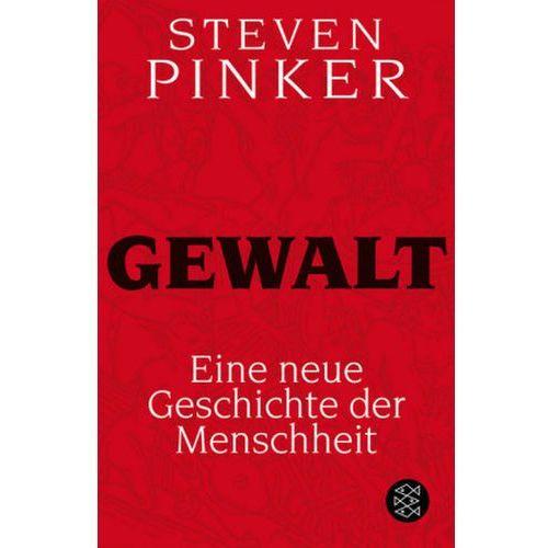 Steven Pinker, Sebastian Vogel - Gewalt (9783596192298)
