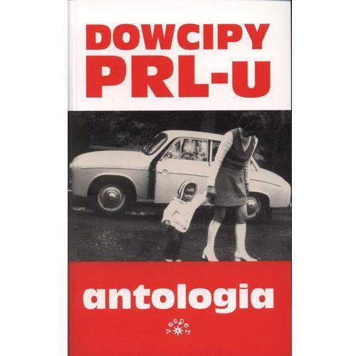 Dowcipy PRL-u. Antologia (300 str.)