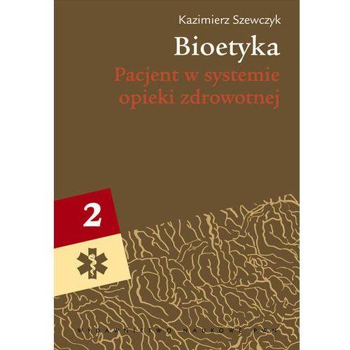 Bioetyka t.2, Wydawnictwo Naukowe PWN