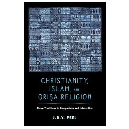 Christianity, Islam, and Orisa-Religion