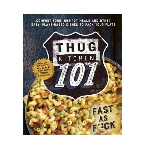 Thug Kitchen: Back To Basics (9780751562309)