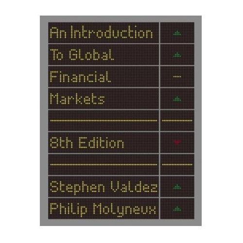 An Introduction To Global Financial Markets (9781137497550)