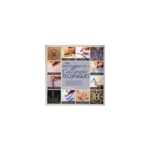 Encyclopedia of Calligraphy Techniques, Wilson, Diana Hardy