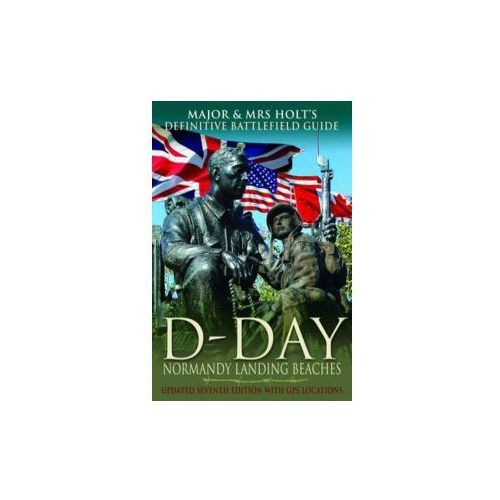 Definitive Battlefield Guide to the D-Day Normandy Landing Beaches (9781848845701)