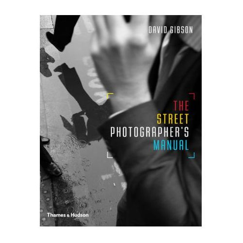 Street Photographers Manual (9780500291306)