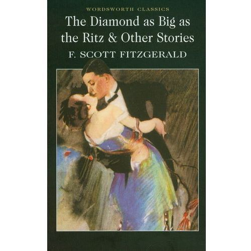 The Diamond as Big as the Ritz and Other Stories, oprawa miękka