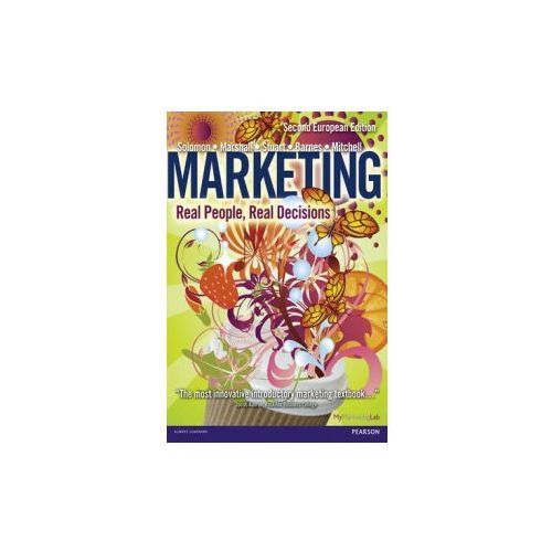 Marketing : Real People, Real Decisions (9780273758167)