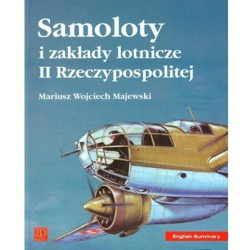 Samoloty i zakłady lotnicze II Rzeczypospolitej (2008)