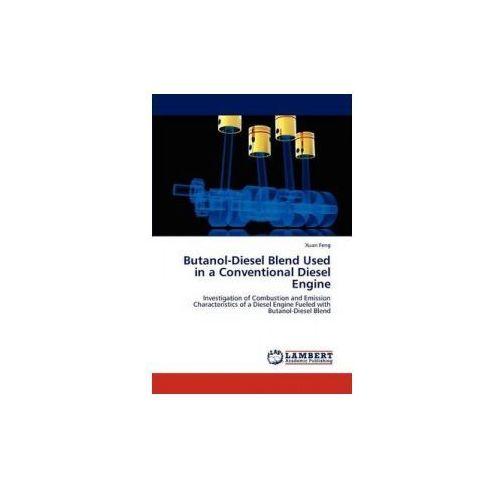 Butanol-Diesel Blend Used in a Conventional Diesel Engine