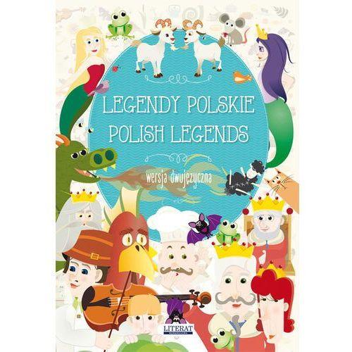 LEGENDY POLSKIE POLISH LEGENDS WERSJA DWUJĘZYCZNA - MAŁGORZATA KORCZYŃSKA (9788381140010)