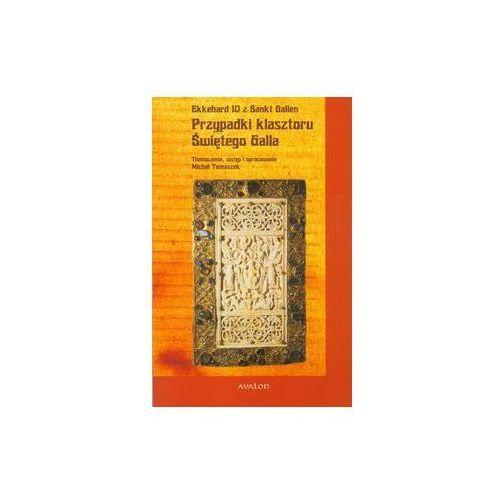 Przypadki klasztoru świętego Galla - Praca zbiorowa (9788377300053)
