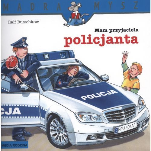 MAM PRZYJACIELA POLICJANTA (24 str.)